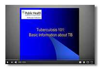 Tuberculosis 101: Basic Information about TB Video