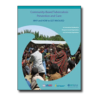Community-Based Tuberculosis Prevention and Care: Why and How to Get Involved