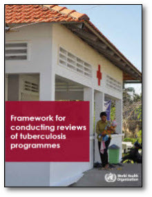 Framework for Conducting Reviews of Tuberculosis Programmes