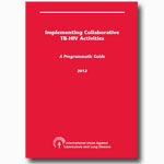 Implementing Collaborative TB-HIV Activities: A Programmatic Guide