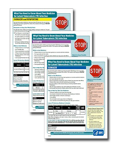 What You Need to Know about Your Medicine for Latent Tuberculosis (TB) Infection Fact Sheet Series