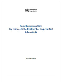 Rapid Communication: Key changes to the treatment of drug-resistant tuberculosis