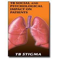 TB Social and Psychological Impact on Patients: TB Stigma