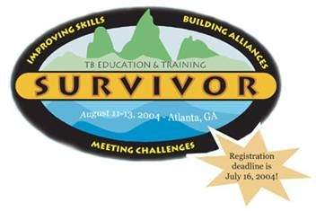 TB Education and Training Survivor: Improving Skills, Building Alliances, Meeting Challenges