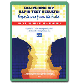 Delivering HIV Rapid Test Results?Video and Discussion Guide