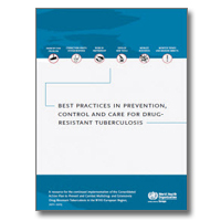 Best Practices in Prevention, Control and Care for Drug-resistant Tuberculosis