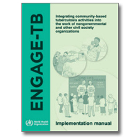 The ENGAGE-TB Approach: Implementation Manual